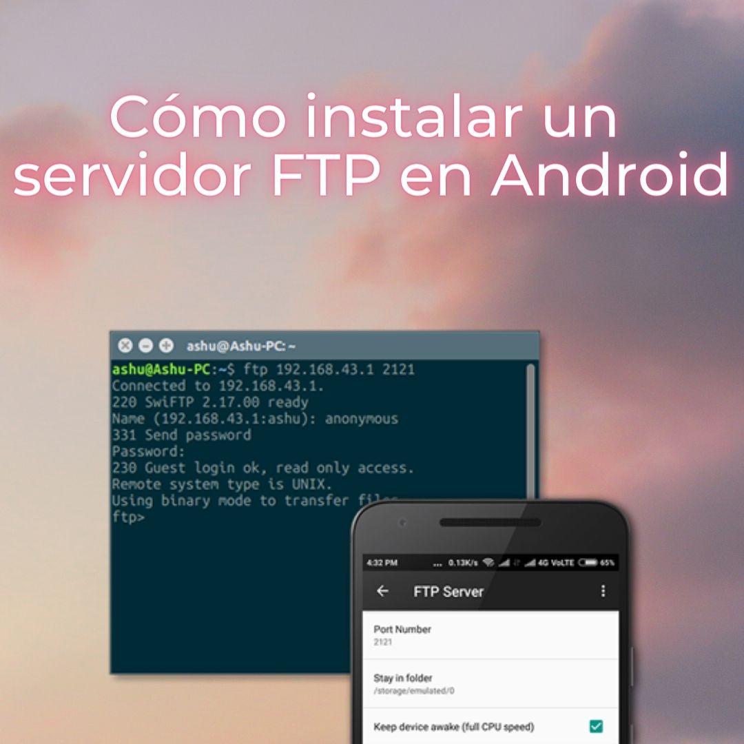 Cómo instalar un servidor FTP en un dispositivo Android